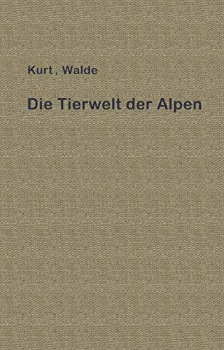 Die Tierwelt der Alpen: Eine erste Einführung (German Edition)
