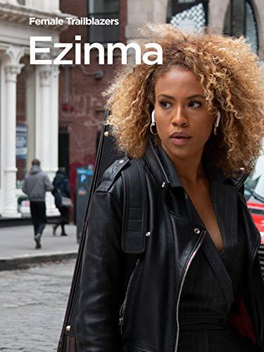 Female Trailblazers: Ezinma