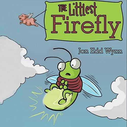 The Littlest Firefly Audiobook By Jon Edd Wynn cover art