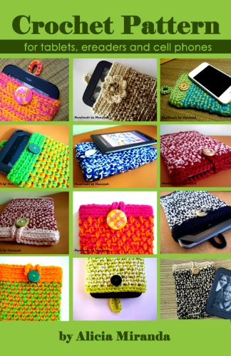Crochet Pattern for tablets, ereaders and cell phones (English Edition)