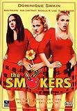 The Smokers