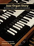 Jazz Organ Story