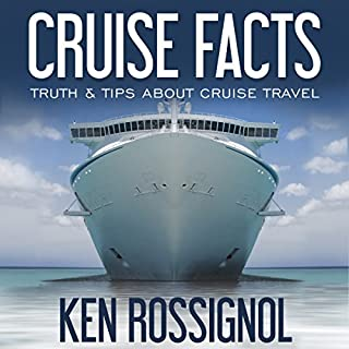 Cruise Facts - Truth & Tips About Cruse Travel audiobook cover art