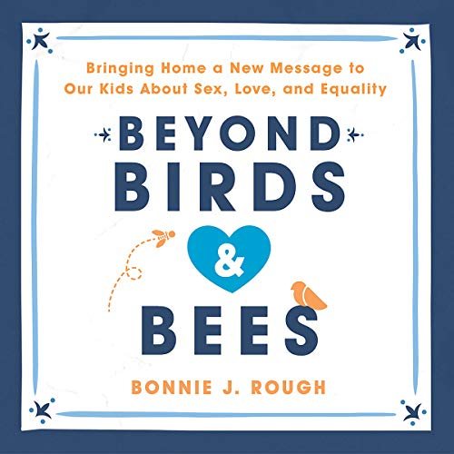 Beyond Birds and Bees audiobook cover art