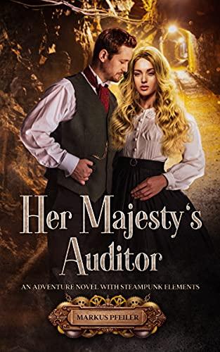 Her Majesty's Auditor by Pfeiler, Markus