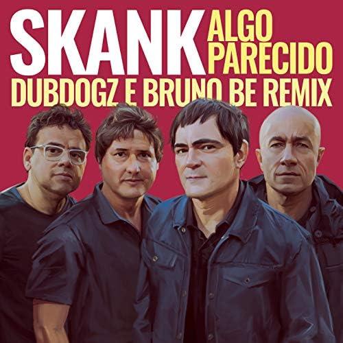Skank, Dubdogz & Bruno Be