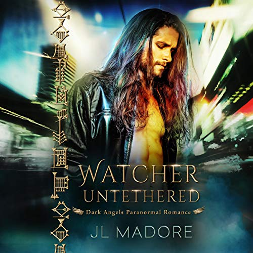 Watcher Untethered (Dark Angels Paranormal Romance) cover art
