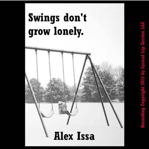 Swings Don't Grow Lonely: A Tale of Endings cover art