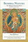 Buddha Nature: The Mahayana Uttaratantra Shastra with Commentary
