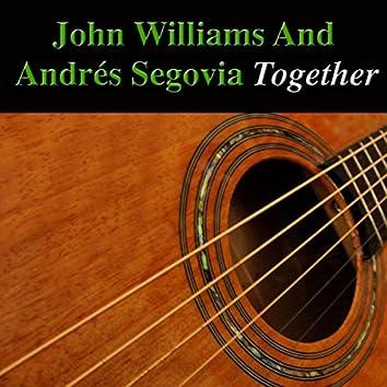 John Williams and Andrés Segovia Together (Acoustic Version)