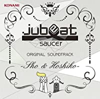 Game Music - Jubeat Saucer Original Soundtrack Sho & Hoshiko [Japan CD] GFCA-330 by Game Music (2013-07-17)