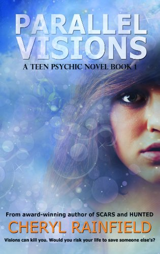 Book: Parallel Visions (A Teen Psychic Novel) by Cheryl Rainfield