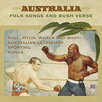 Roll, Pitch, Whack, And Boot: Australian Legendary Sporting Songs