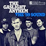 The '59 Sound [Vinyl LP] - he Gaslight Anthem