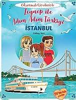 Zeynep Ile Adim Adim Türkiye - Cikartmali Giysileriyle; Istanbul