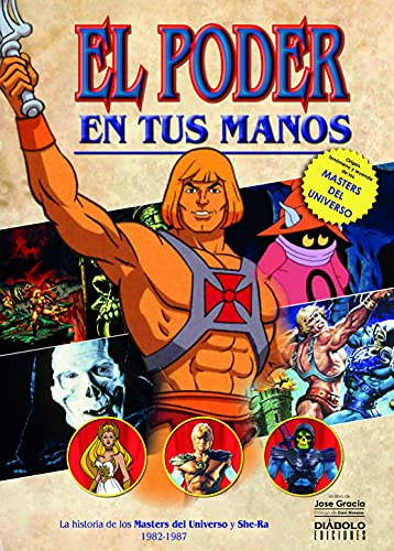 The Power In Your Hands.  The Story Of The Masters Of The Universe And She-Ra
