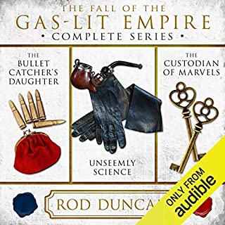 The Fall of the Gas-Lit Empire     The Complete Series              By:                                                                                                                                 Rod Duncan                               Narrated by:                                                                                                                                 Gemma Whelan                      Length: 29 hrs and 17 mins     656 ratings     Overall 4.4