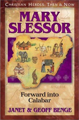 Mary Slessor: Forward into Calabar