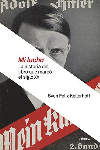 Mi lucha: La historia del libro que marcó el siglo XX (Memoria Crítica)