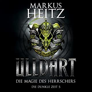 Die Magie des Herrschers     Ulldart - Die Dunkle Zeit 5              Autor:                                                                                                                                 Markus Heitz                               Sprecher:                                                                                                                                 Johannes Steck                      Spieldauer: 16 Std. und 17 Min.     749 Bewertungen     Gesamt 4,8