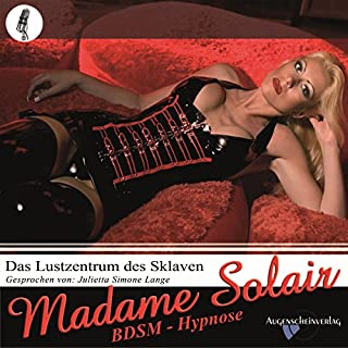 Das Lustzentrum des Sklaven. Eine erotische BDSM Hypnose Titelbild