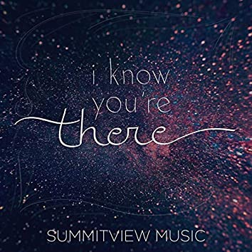I Know You're There