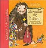 Colin-maillard chez Balthazar
