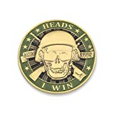 Heads I Win Tails You Lose Skull and Guns...