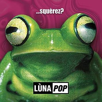 ...Squèrez? (20th Anniversary Edition - Deluxe Edition)