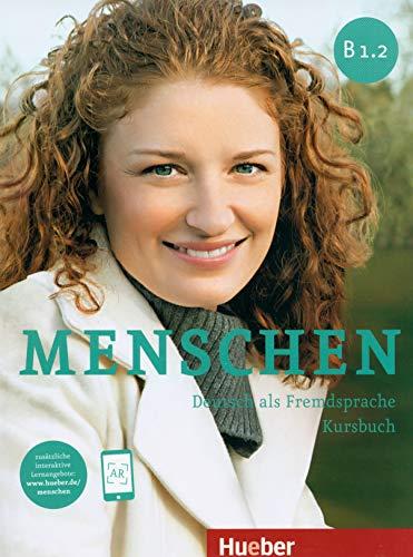 Menschen B1/2: Deutsch als Fremdsprache / Kursbuch mit Online-Lernmaterial