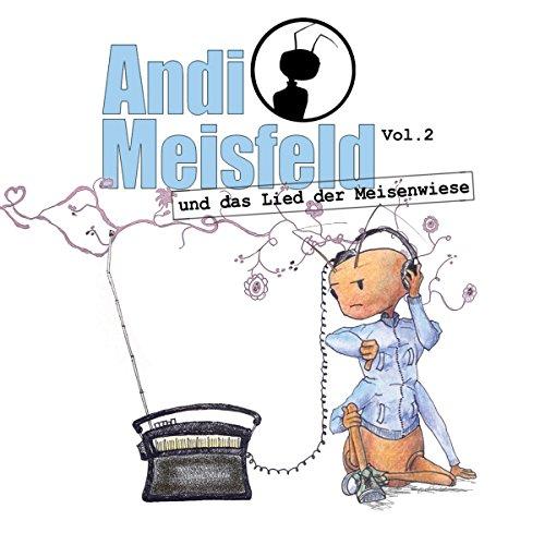 Andi Meisfeld und das Lied der Meisenwiese Titelbild