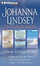 Johanna Lindsey CD Collection 2: A Man to Call My Own, A Loving Scoundrel, Captive of My Desires by Johanna Lindsey (2012-...