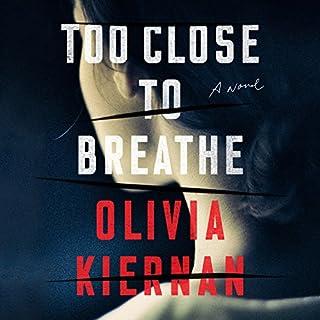 Page de couverture de Too Close to Breathe