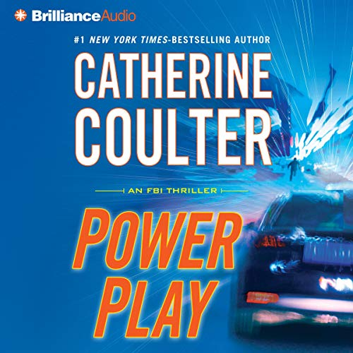 Power Play: An FBI Thriller, Book 18 Audiobook By Catherine Coulter cover art