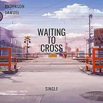 Waiting to Cross