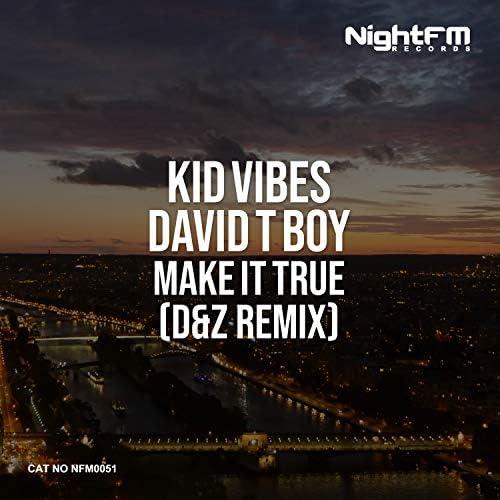 Kid Vibes, David T Boy & D&Z