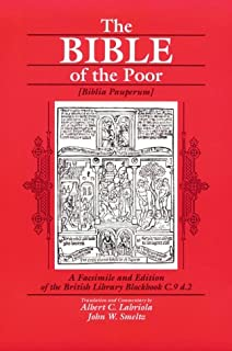 The Bible of the Poor: A Facsimile and Edition of the British Library Blockbook C.9 d.2
