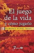 El juego de la vida y como jugarlo (Spanish Edition)