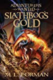 Adventurers Wanted: Slathbog's Gold