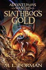 Adventurers Wanted: Slathbog's Gold