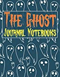 The Ghost Journal Notebooks: Halloween Ghost Pepper Friends Notebook Lucky Me I See Ghosts Hoodie, Ghost Hunting For Dummies, Ghost Paper Notebook