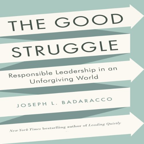 The Good Struggle audiobook cover art