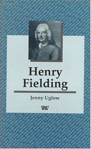 Henry Fielding (Writers and Their Work)