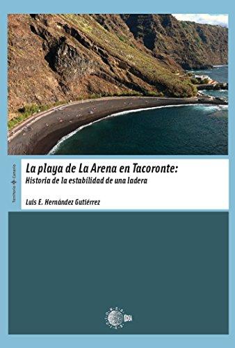 La Playa De La Arena En Tacoronte. Historia De La Estabilidad De Una Ladera (Territorio Canario)