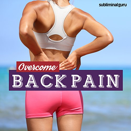 Overcome Back Pain audiobook cover art