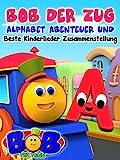 Bob der Zug Alphabet Abenteuer und beste Kinderlieder Zusammenstellung