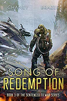 Song of Redemption (Sentenced to War Book 3) by [J.N.  Chaney, Jonathan P. Brazee]
