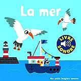 La Mer - 6 Sons, 6 Images, 6 Puces (Livre Sonore)- Dès 1 an