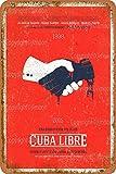 Cuba Libre Vintage-Blechschild, Kunst, Eisenmalerei,
