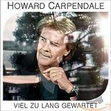 Songtexte von Howard Carpendale - Viel zu lang gewartet